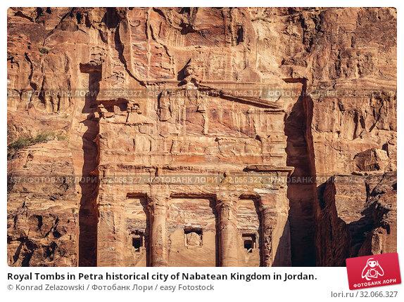 Royal Tombs in Petra historical city of Nabatean Kingdom in Jordan. Стоковое фото, фотограф Konrad Zelazowski / easy Fotostock / Фотобанк Лори
