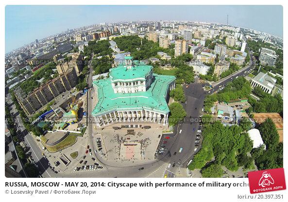 RUSSIA, MOSCOW - MAY 20, 2014: Cityscape with performance of military orchestra near of Central Academic Theatre of Russian Army at sunny spring day. Aerial view, фото № 20397351, снято 20 мая 2014 г. (c) Losevsky Pavel / Фотобанк Лори