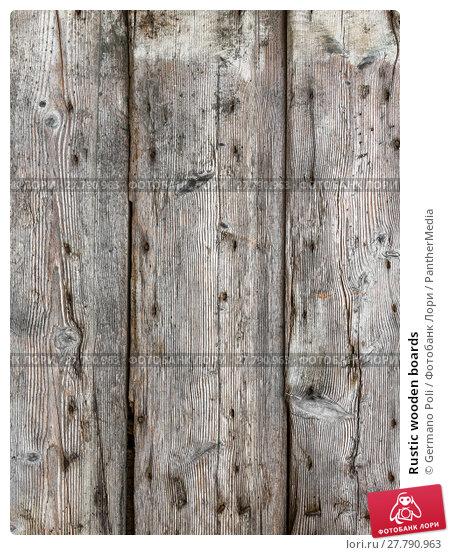 Купить «Rustic wooden boards», фото № 27790963, снято 19 февраля 2018 г. (c) PantherMedia / Фотобанк Лори