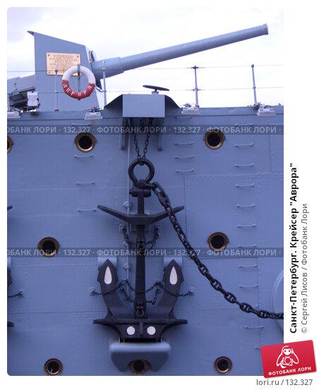 """Санкт-Петербург. Крейсер """"Аврора"""", фото № 132327, снято 15 июня 2005 г. (c) Сергей Лисов / Фотобанк Лори"""