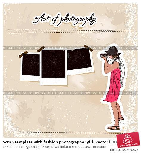 Scrap template with fashion photographer girl. Vector illustration... Стоковое фото, фотограф Zoonar.com/yunna gorskaya / easy Fotostock / Фотобанк Лори