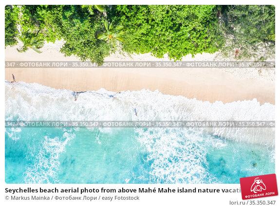 Seychelles beach aerial photo from above Mahé Mahe island nature vacation... Стоковое фото, фотограф Markus Mainka / easy Fotostock / Фотобанк Лори