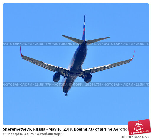 Купить «Sheremetyevo, Russia - May 16. 2018. Boeing 737 of airline Aeroflot», фото № 28581779, снято 9 мая 2018 г. (c) Володина Ольга / Фотобанк Лори