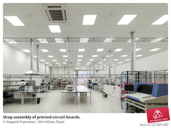 Купить «Shop assembly of printed circuit boards.», фото № 27507307, снято 19 октября 2017 г. (c) Андрей Радченко / Фотобанк Лори