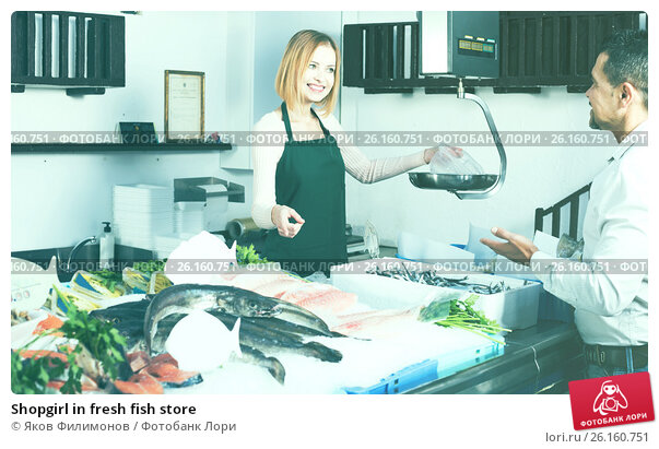 Shopgirl in fresh fish store 26160751 for Fresh fish store