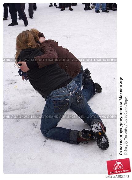Схватка двух девушек на Масленице, фото № 252143, снято 9 марта 2008 г. (c) Sergey Toronto / Фотобанк Лори