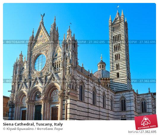 Купить «Siena Cathedral, Tuscany, Italy», фото № 27382695, снято 23 июня 2017 г. (c) Юрий Брыкайло / Фотобанк Лори
