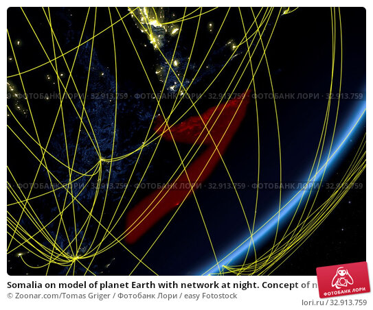 Somalia on model of planet Earth with network at night. Concept of new technology, communication and travel. 3D illustration. Elements of this image furnished by NASA. Стоковое фото, фотограф Zoonar.com/Tomas Griger / easy Fotostock / Фотобанк Лори