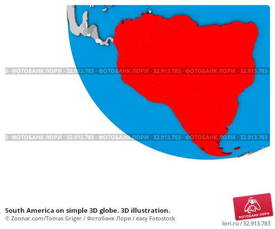 South America on simple 3D globe. 3D illustration. Стоковое фото, фотограф Zoonar.com/Tomas Griger / easy Fotostock / Фотобанк Лори