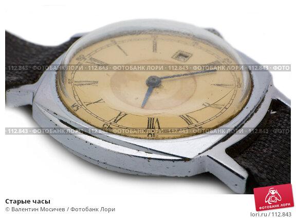Старые часы, фото № 112843, снято 16 февраля 2007 г. (c) Валентин Мосичев / Фотобанк Лори