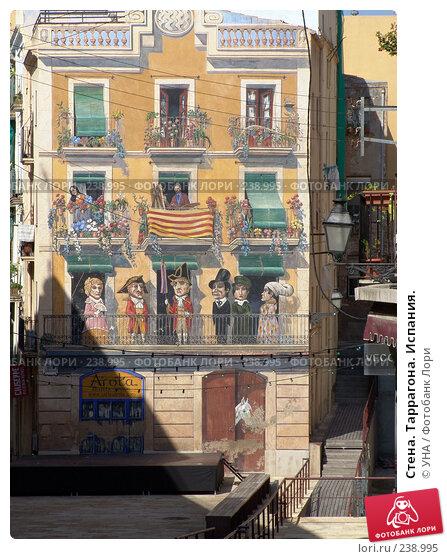 Стена. Таррагона. Испания., фото № 238995, снято 23 июля 2017 г. (c) УНА / Фотобанк Лори