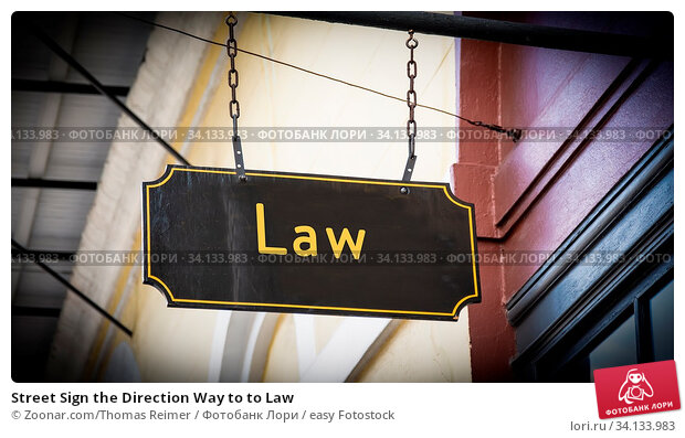 Купить «Street Sign the Direction Way to to Law», фото № 34133983, снято 6 июля 2020 г. (c) easy Fotostock / Фотобанк Лори