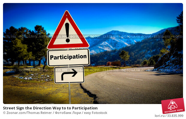 Купить «Street Sign the Direction Way to to Participation», фото № 33835999, снято 30 мая 2020 г. (c) easy Fotostock / Фотобанк Лори