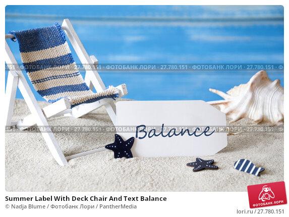 Купить «Summer Label With Deck Chair And Text Balance», фото № 27780151, снято 21 апреля 2019 г. (c) PantherMedia / Фотобанк Лори