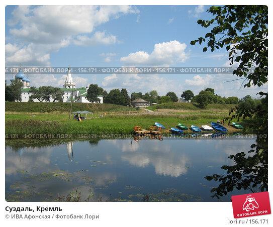 Суздаль, Кремль, фото № 156171, снято 19 августа 2006 г. (c) ИВА Афонская / Фотобанк Лори