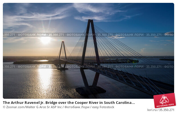 The Arthur Ravenel Jr. Bridge over the Cooper River in South Carolina... Стоковое фото, фотограф Zoonar.com/Walter G Arce Sr ASP Inc / easy Fotostock / Фотобанк Лори