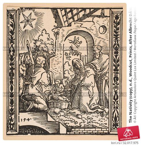 Купить «The Nativity (copy), n.d., Woodcut, Prints, After Albrecht Dürer (German, Nuremberg 1471–1528 Nuremberg)», фото № 32017975, снято 26 апреля 2017 г. (c) age Fotostock / Фотобанк Лори