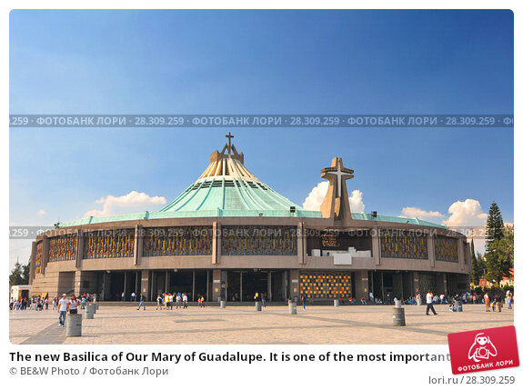 Купить «The new Basilica of Our Mary of Guadalupe. It is one of the most important pilgrimage sites of Catholicism and is visited by several million people every year.Mexico City.», фото № 28309259, снято 24 апреля 2018 г. (c) BE&W Photo / Фотобанк Лори