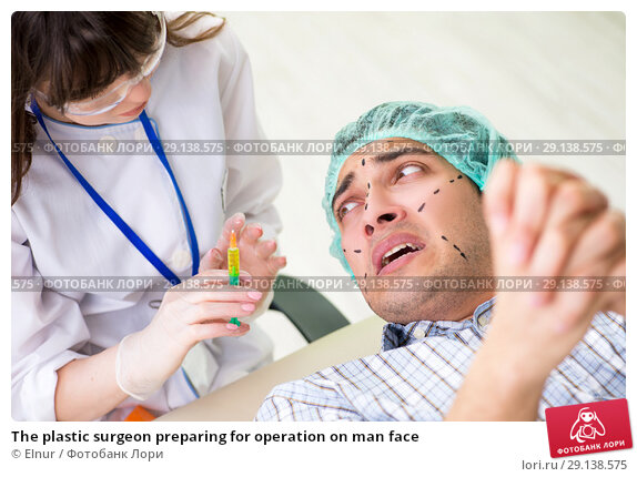 Купить «The plastic surgeon preparing for operation on man face», фото № 29138575, снято 6 июня 2018 г. (c) Elnur / Фотобанк Лори