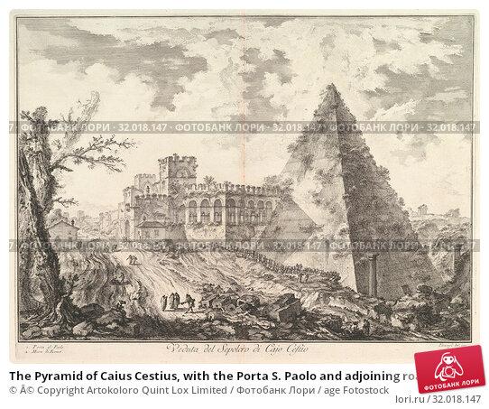 Купить «The Pyramid of Caius Cestius, with the Porta S. Paolo and adjoining road (Veduta del Sepolcro di Cajo Cestio), ca. 1755, Etching, Prints, Giovanni Battista...», фото № 32018147, снято 22 апреля 2017 г. (c) age Fotostock / Фотобанк Лори