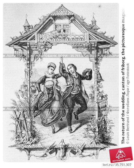 The return of the wedding, canton of friborg, the picturesque magazin... (2009 год). Редакционное фото, фотограф Louis Bertrand / age Fotostock / Фотобанк Лори
