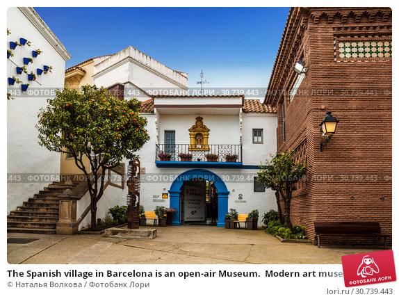 Купить «The Spanish village in Barcelona is an open-air Museum.  Modern art museum. Catalonia, Spain.», фото № 30739443, снято 6 апреля 2018 г. (c) Наталья Волкова / Фотобанк Лори