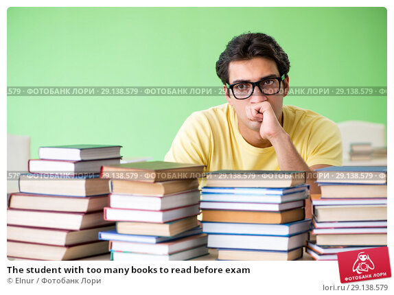 Купить «The student with too many books to read before exam», фото № 29138579, снято 7 июня 2018 г. (c) Elnur / Фотобанк Лори