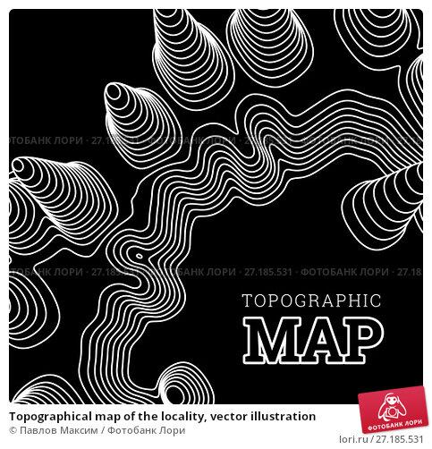 Купить «Topographical map of the locality, vector illustration», иллюстрация № 27185531 (c) Павлов Максим / Фотобанк Лори