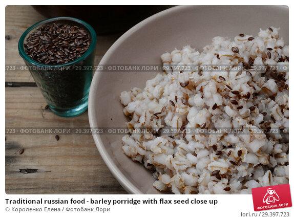 Купить «Traditional russian food - barley porridge with flax seed close up», фото № 29397723, снято 3 февраля 2013 г. (c) Короленко Елена / Фотобанк Лори