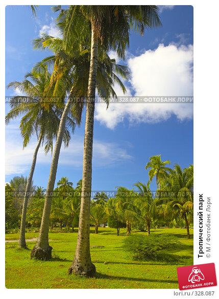 Тропический парк, фото № 328087, снято 26 марта 2017 г. (c) Михаил / Фотобанк Лори