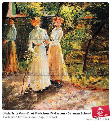 Uhde Fritz Von - Drei Mädchen IM Garten - German School - 19th Century... Редакционное фото, фотограф Artepics / age Fotostock / Фотобанк Лори