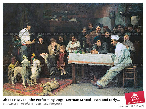 Uhde Fritz Von - the Performing Dogs - German School - 19th and Early... Редакционное фото, фотограф Artepics / age Fotostock / Фотобанк Лори