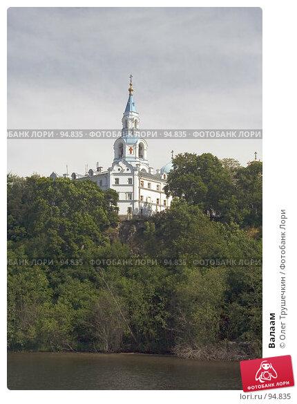 Валаам, фото № 94835, снято 7 июля 2007 г. (c) Олег Трушечкин / Фотобанк Лори