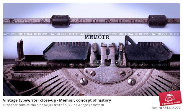 Vintage typewriter close-up - Memoir, concept of history. Стоковое фото, фотограф Zoonar.com/Micha Klootwijk / age Fotostock / Фотобанк Лори