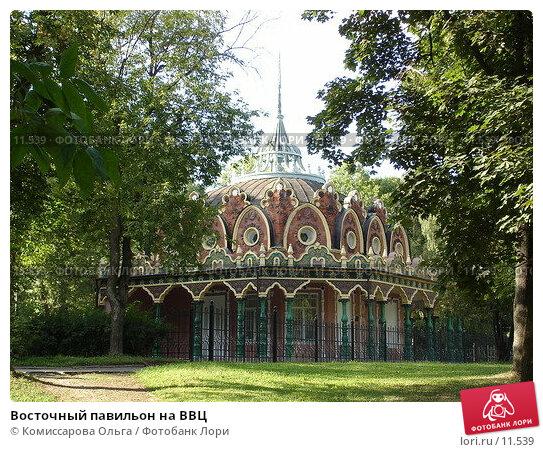 Восточный павильон на ВВЦ, фото № 11539, снято 7 сентября 2005 г. (c) Комиссарова Ольга / Фотобанк Лори