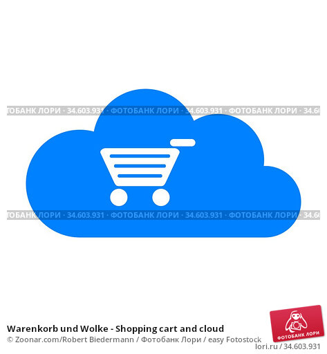 Warenkorb und Wolke - Shopping cart and cloud. Стоковое фото, фотограф Zoonar.com/Robert Biedermann / easy Fotostock / Фотобанк Лори