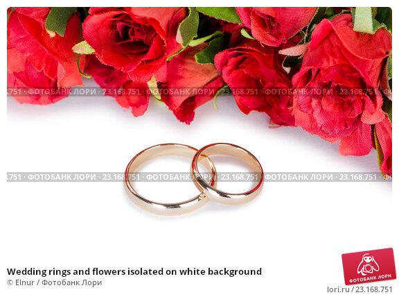 Купить «Wedding rings and flowers isolated on white background», фото № 23168751, снято 17 мая 2016 г. (c) Elnur / Фотобанк Лори