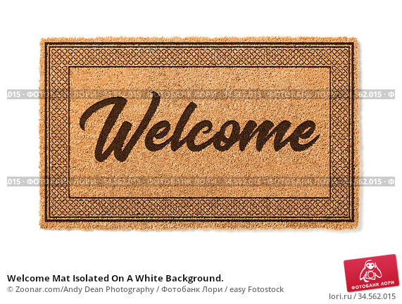 Welcome Mat Isolated On A White Background. Стоковое фото, фотограф Zoonar.com/Andy Dean Photography / easy Fotostock / Фотобанк Лори