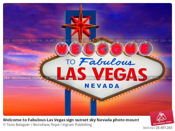 Welcome to Fabulous Las Vegas sign sunset sky Nevada photo mount (2013 год). Стоковое фото, фотограф Tono Balaguer / Ingram Publishing / Фотобанк Лори