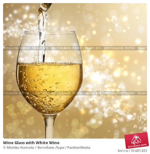 Wine Glass with White Wine. Стоковое фото, фотограф Michiko Nomoto / PantherMedia / Фотобанк Лори