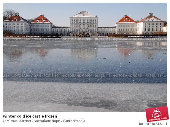Купить «winter cold ice castle frozen», фото № 10313111, снято 25 апреля 2019 г. (c) PantherMedia / Фотобанк Лори