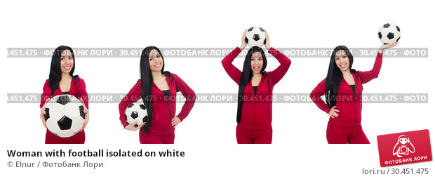Woman with football isolated on white. Стоковое фото, фотограф Elnur / Фотобанк Лори