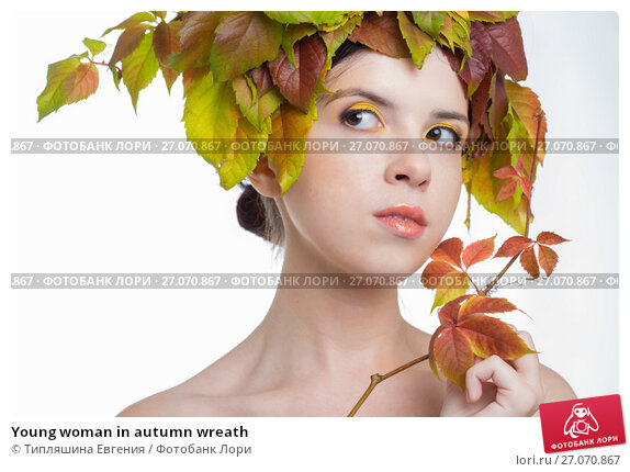 Купить «Young woman in autumn wreath», фото № 27070867, снято 3 ноября 2015 г. (c) Типляшина Евгения / Фотобанк Лори