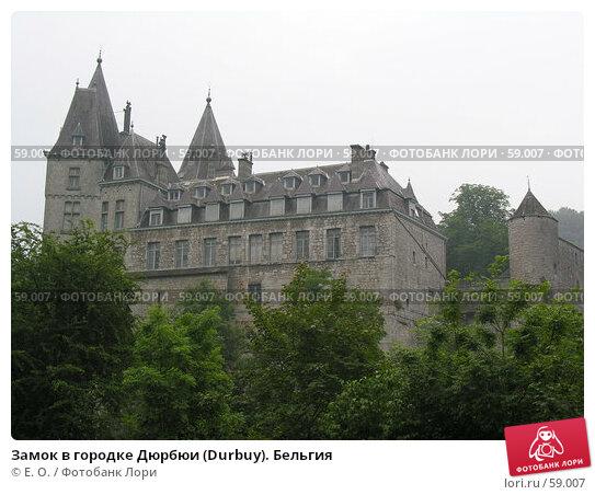 Замок в городке Дюрбюи (Durbuy). Бельгия, фото № 59007, снято 8 июня 2007 г. (c) Екатерина Овсянникова / Фотобанк Лори