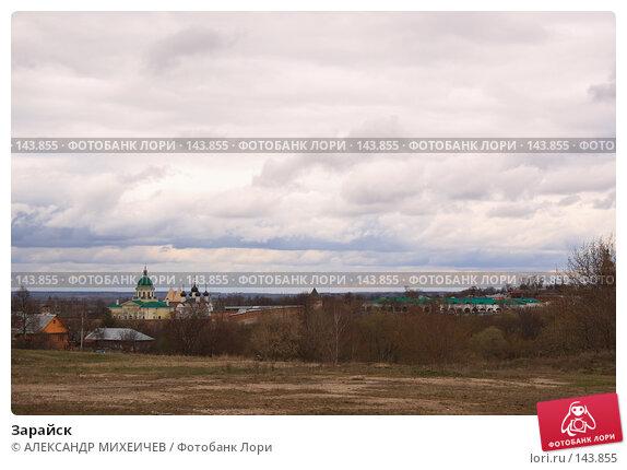 Зарайск, фото № 143855, снято 21 апреля 2007 г. (c) АЛЕКСАНДР МИХЕИЧЕВ / Фотобанк Лори
