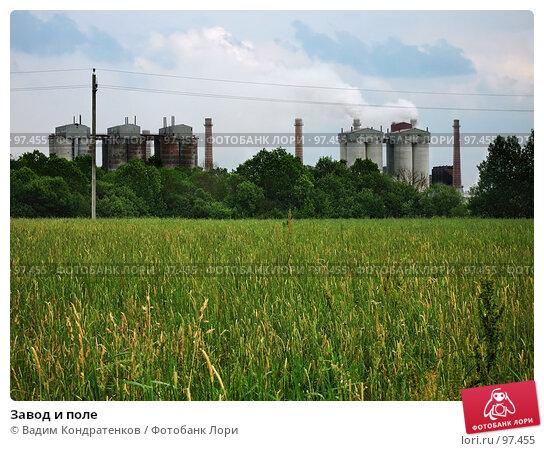 Завод и поле, фото № 97455, снято 28 июля 2017 г. (c) Вадим Кондратенков / Фотобанк Лори
