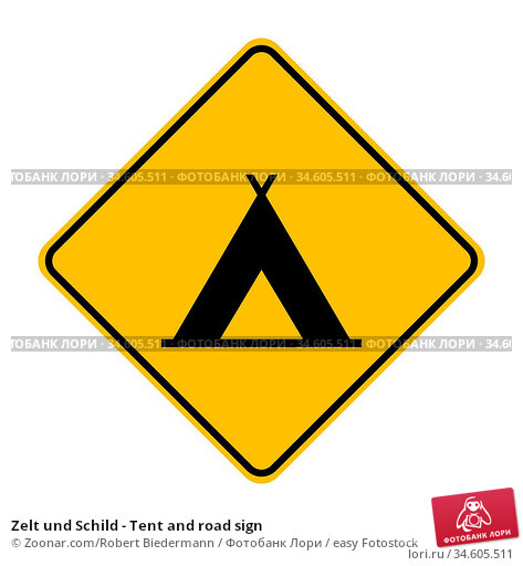 Zelt und Schild - Tent and road sign. Стоковое фото, фотограф Zoonar.com/Robert Biedermann / easy Fotostock / Фотобанк Лори