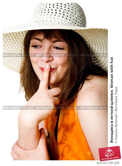Женщина в летней шляпке. Woman with hat, фото № 131227, снято 19 июля 2007 г. (c) Коваль Василий / Фотобанк Лори
